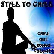 Still to chill, vol.1 cover image