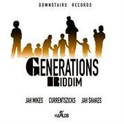 Generations Riddim
