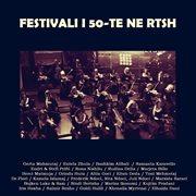 Festivali i 50-te ne rtsh