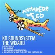 Anywhere We Go - Ep