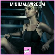 Minimal Wisdom