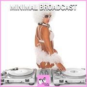 Minimal Broadcast