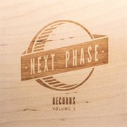 Next Phase Records, Vol. 1