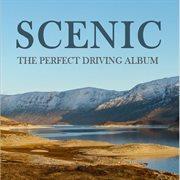 Scenic: the Perfect Driving Album