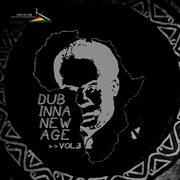 Dub Inna New Age, Vol. 3
