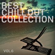 Best Chill Out Collection, Vol. 6