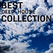 Best Deep House Collection, Vol. 9