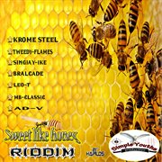 Sweet Like Honey Riddim