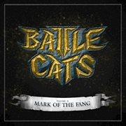 Battlecats: Mark of the Fang, Vol. 2