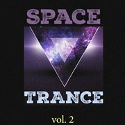 Space Trance, Vol. 2