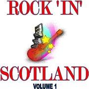 Rock in Scotland, Vol.1
