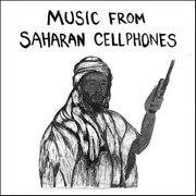 Music from saharan cellphones, vol. 1