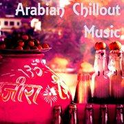 Arabian Chillout Music