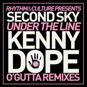 Under the Line Kenny Dope O'gutta Remixes
