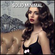 Solid Minimal