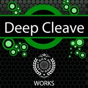 Deep Cleave Works