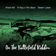 On the Battlefield Riddim