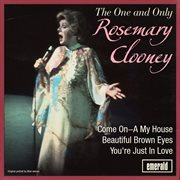 The One and Only Rosemary Clooney