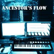 Ancestor's Flow