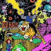 Dj Haus Enters the Unknown