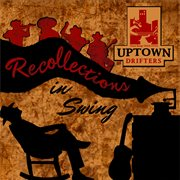 Recollections in Swing