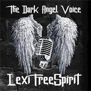 The Dark Angel Voice