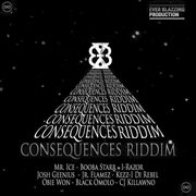 Consequences Riddim