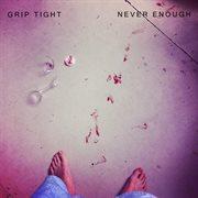 Never Enough - Ep
