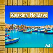Relaxing Holidays, Vol. 1