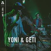 Yoni & Geti on Audiotree Live