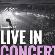 Annabelle Live in Concert - Ep