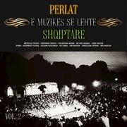 Perlat e muzikes se lehte shqiptare, vol. 2