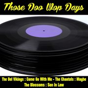 Those Doo Wop Days