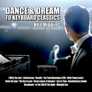 Dance and Dream to Keyboard Classics
