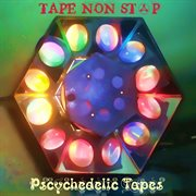Psychedelic Tapes (analog Tape Sessions)