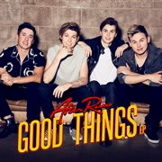 Good Things Ep