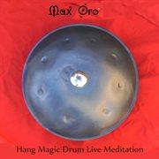 Hang Magic Drum Live Meditation