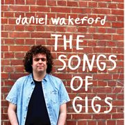 The Songs of Gigs