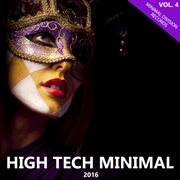 High Tech Minimal 2016, Vol. 4
