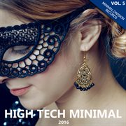 High Tech Minimal 2016, Vol. 5