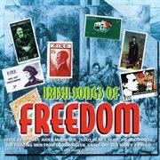 Irish Songs of freedom. Volume 1 cover image