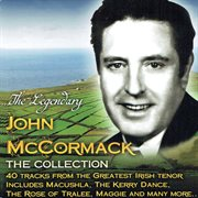 The legendary John McCormack: the collection cover image