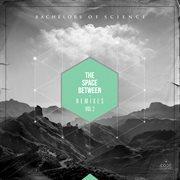 The Space Between Remixes Vol. 2