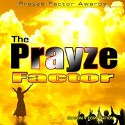 The Prayze Factor Season V