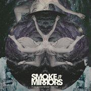 Smoke N' Mirrors Late Summer Sampler