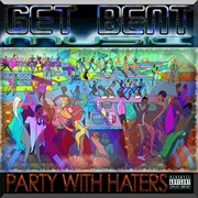 Party with haters cover image
