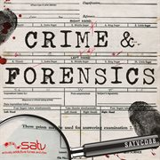 Crime and Forensics