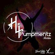 Hi Pumpmentz Riddim
