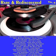 Rare & Rediscovered, Vol.6