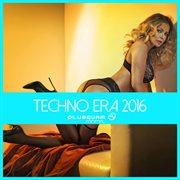 Techno Era 2016